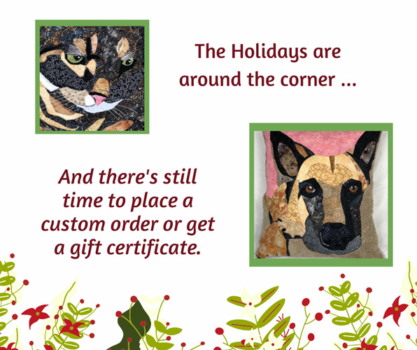 The holidays are around the corner, and there's still time to place a custom order or get a gift certificate